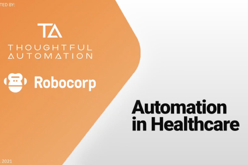 Automation in Healthcare Webinar (Full Video)
