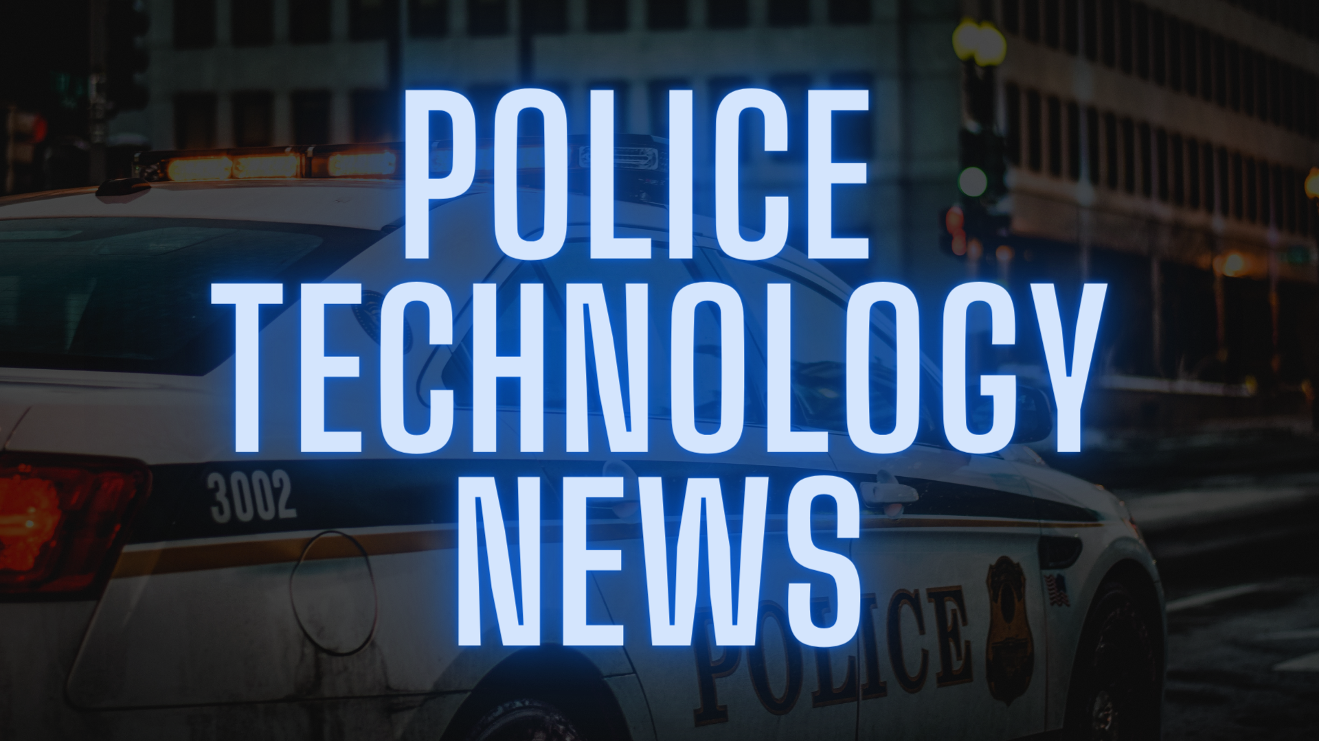 Police Technology News