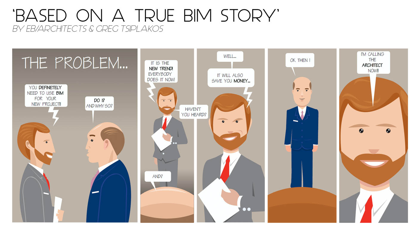 """Based on a True BIM Story"" by EB/Architects & Greg Tsiplakos"