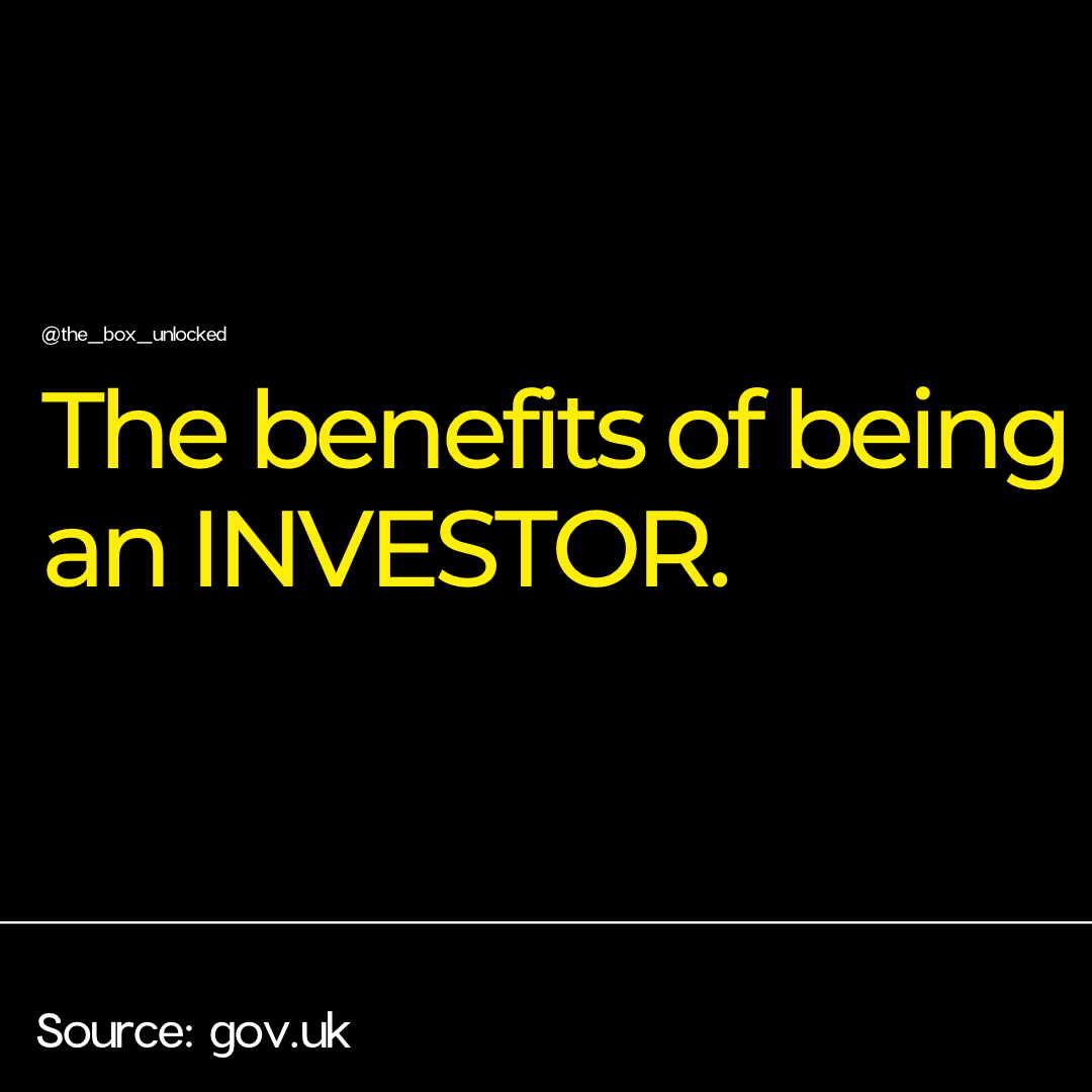 The Benefits of being an Investor