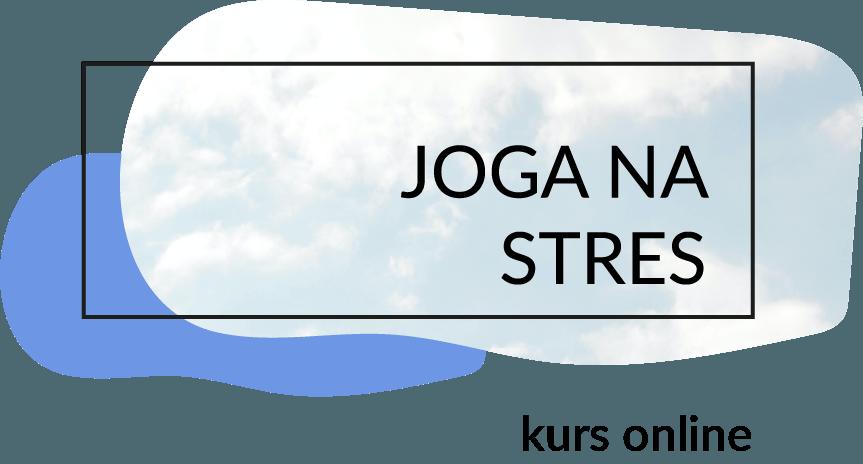 kurs online joga na stres