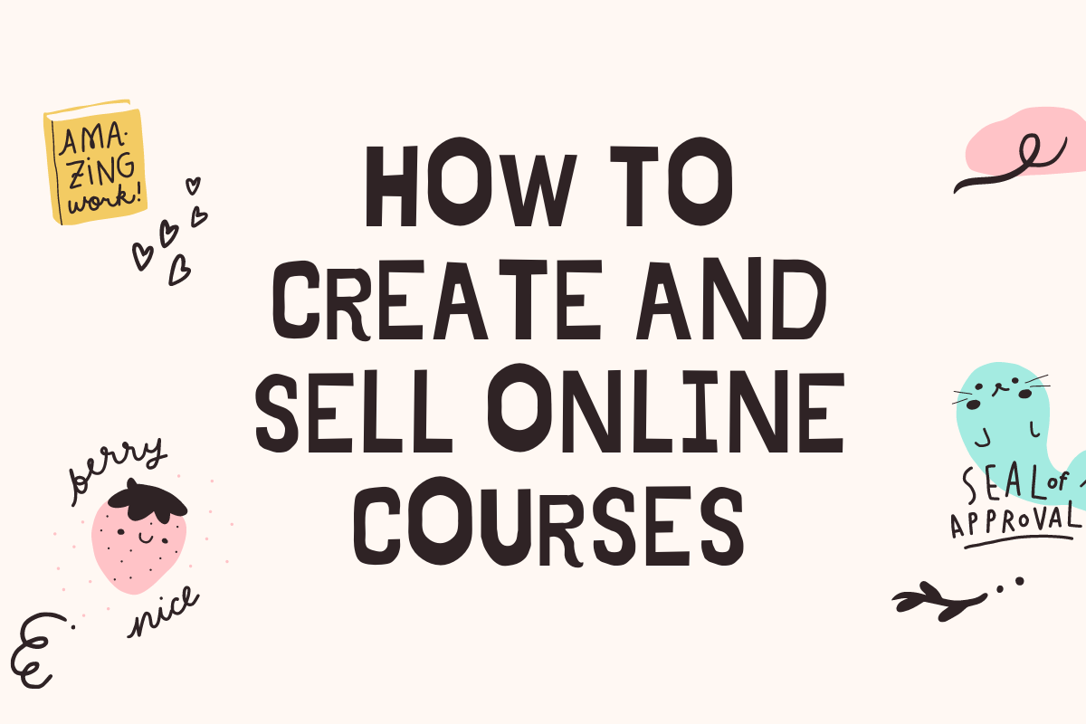 How to create an online course to sell