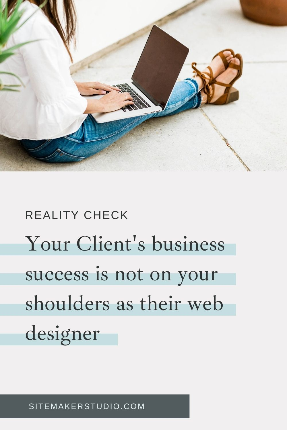 """When you are hired to build a website, the client is not hiring you to also run their business. Their ultimate success is not on your shoulders. """"Set them up for success and then wish them luck."""""""