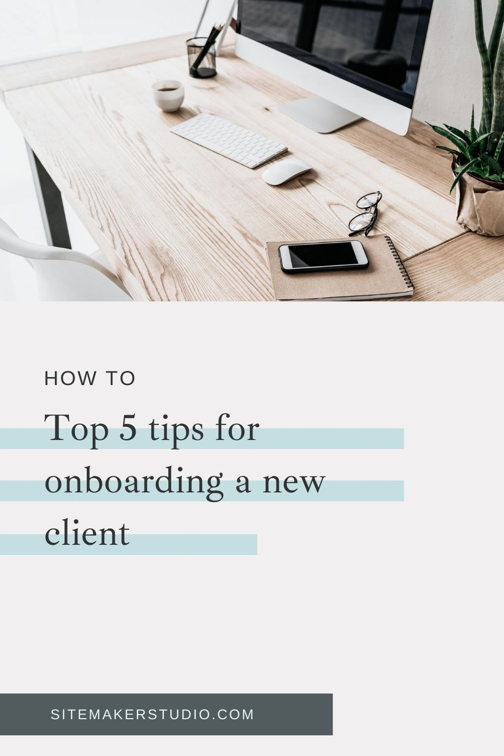 5 tips for onboarding new client
