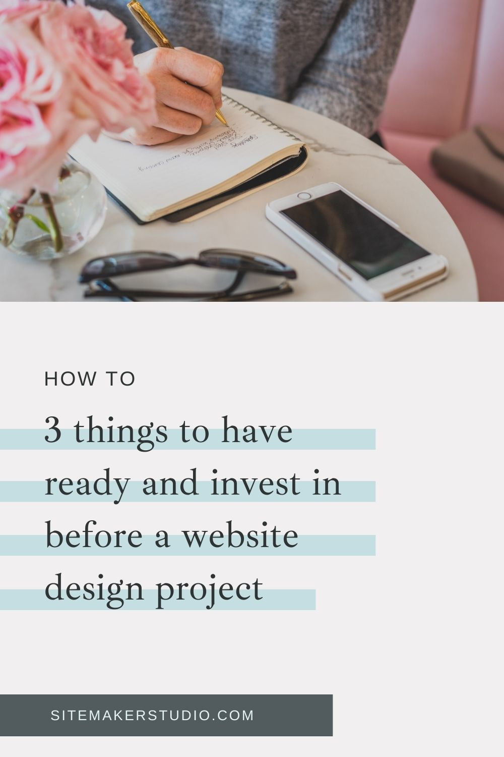 3 things to have in place before a website design project