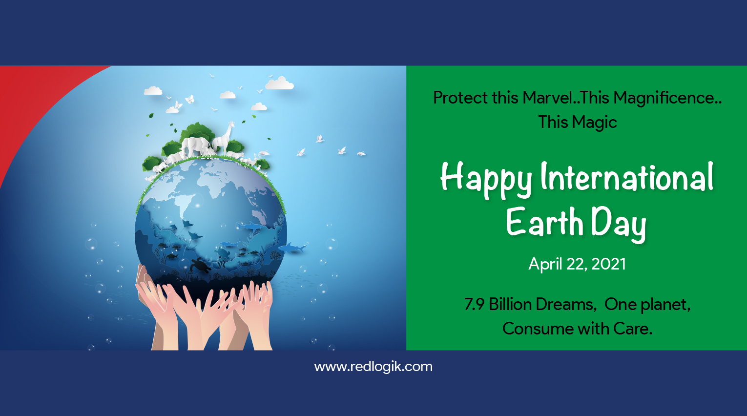 This International Earth Day we at Redlogik vow to co-exist towards a future that is sustainable, green, ethical and conscious.