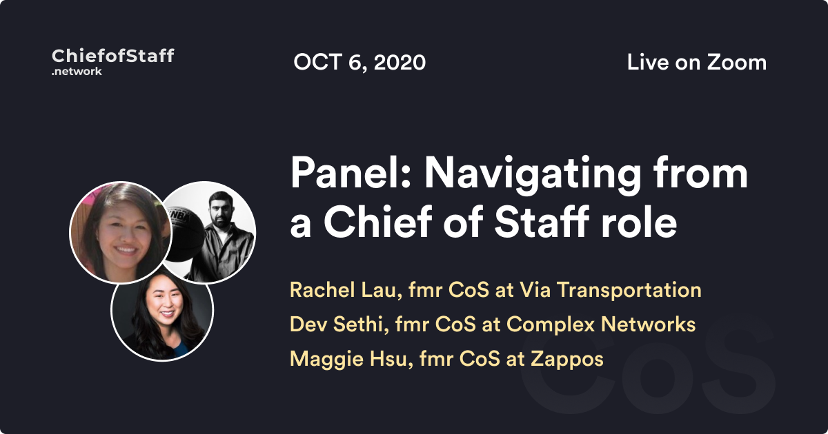 Panel: Navigating from a Chief of Staff role