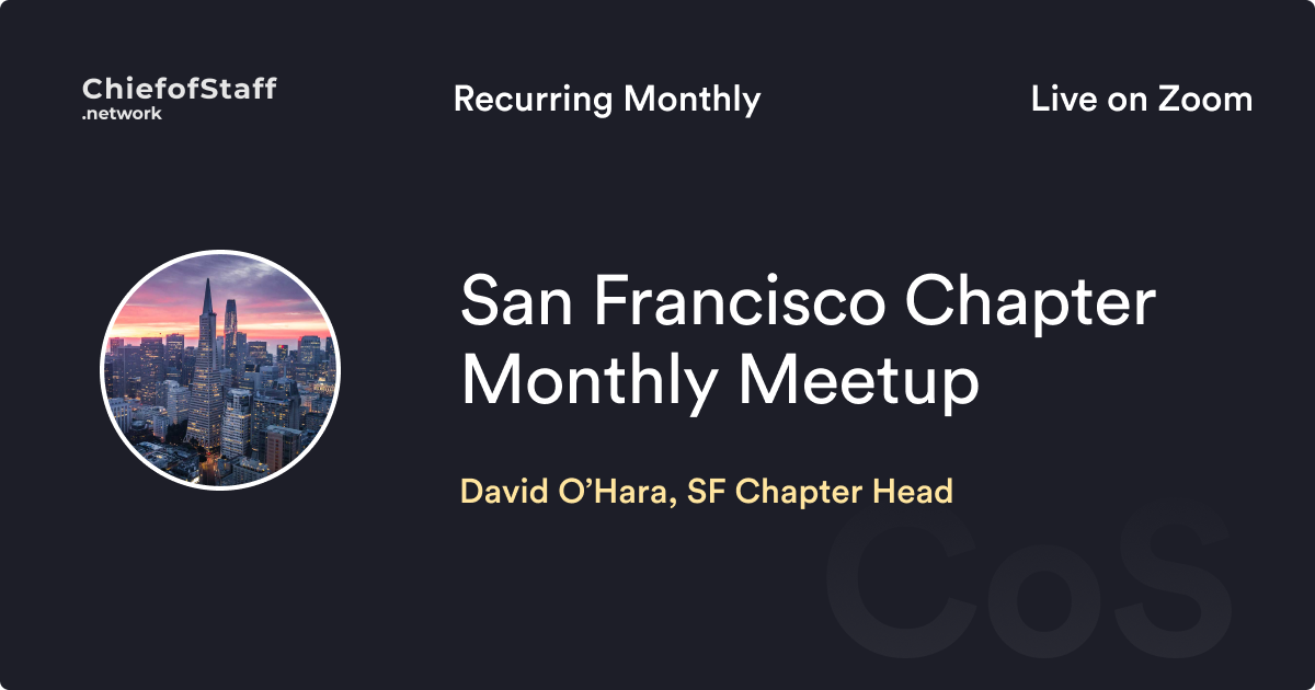 CoS SF Chapter Monthly Meetup
