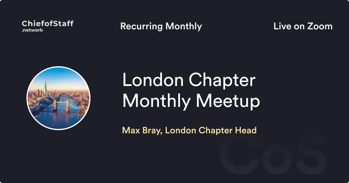 CoS London Chapter Monthly Meetup