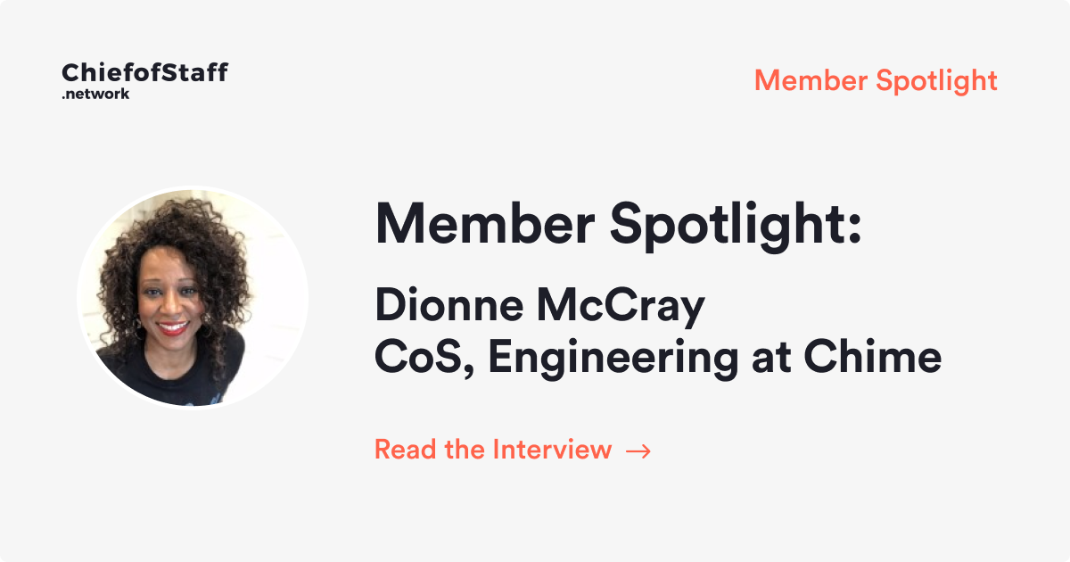 Member Spotlight: Dionne McCray, CoS, Engineering at Chime