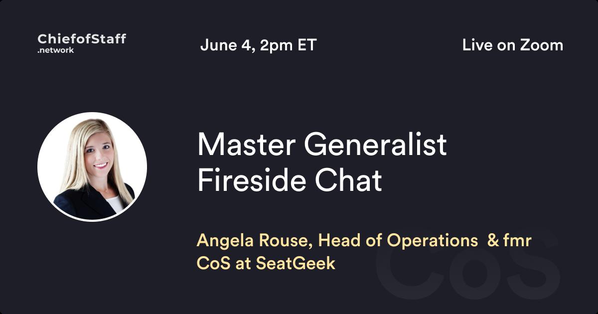 Angela Rouse Fireside - Master Generalist