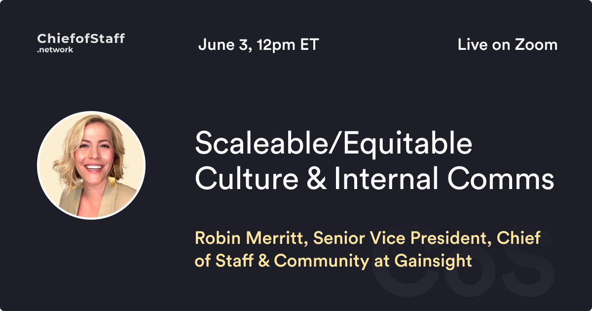 Scalable/Equitable Culture & Internal Comms