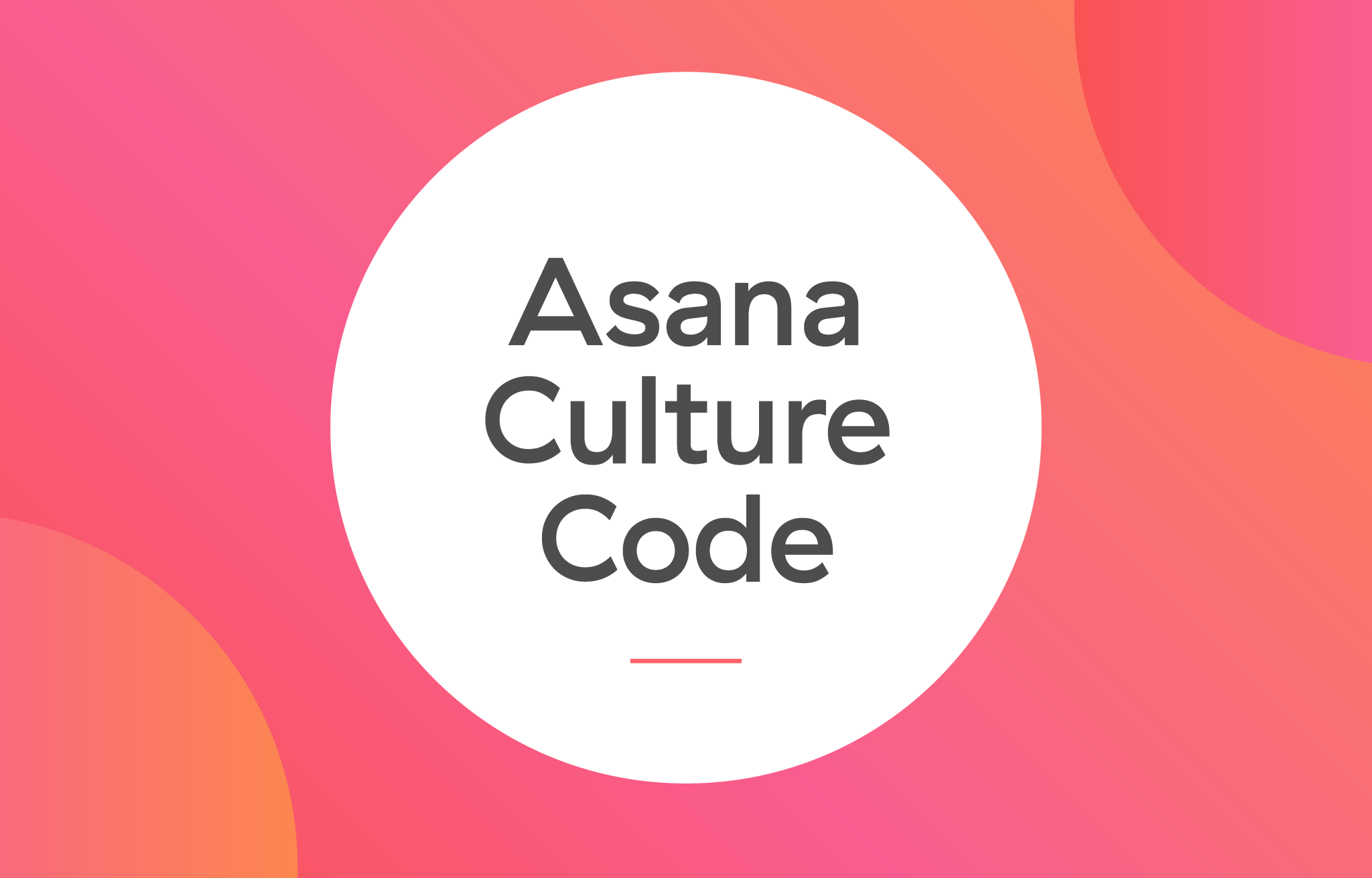 Learn more about the Asana culture code