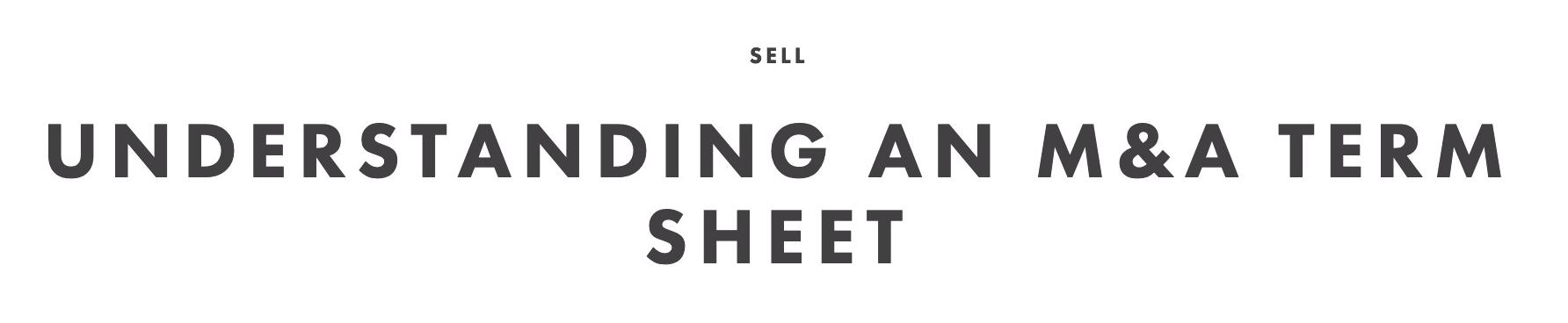 Understanding an M&A Term Sheet | Cooley GO