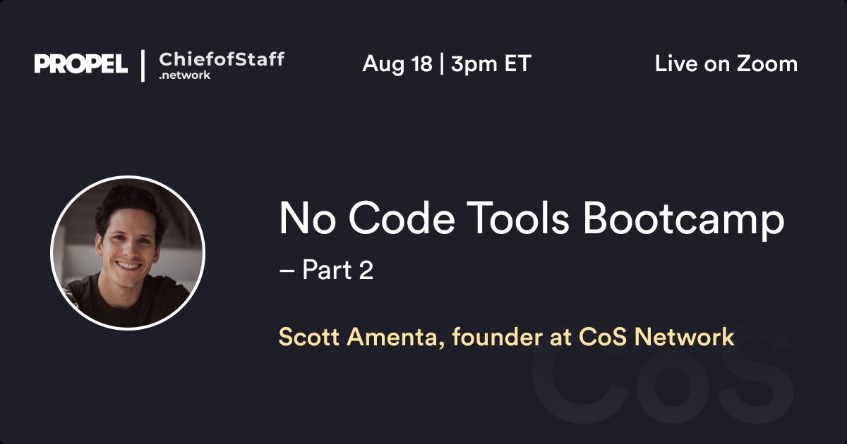 No Code Tools Bootcamp w/ Scott Amenta