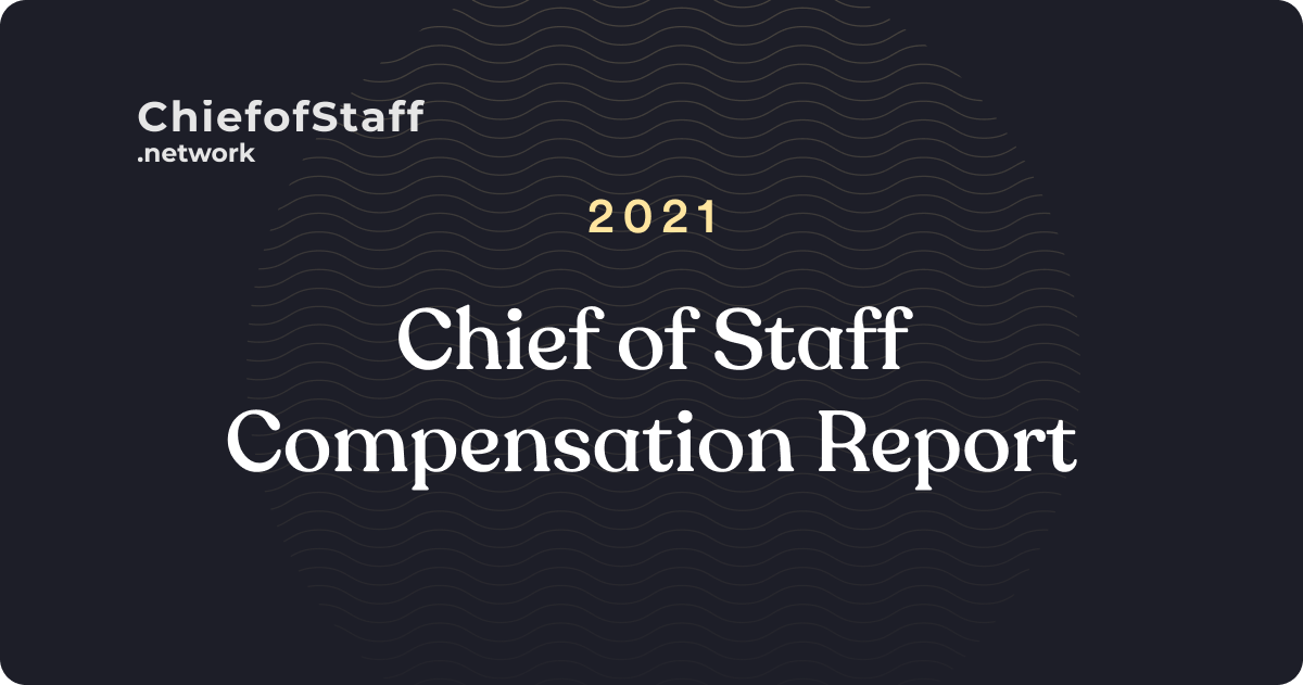 2021 Chief of Staff Compensation Report