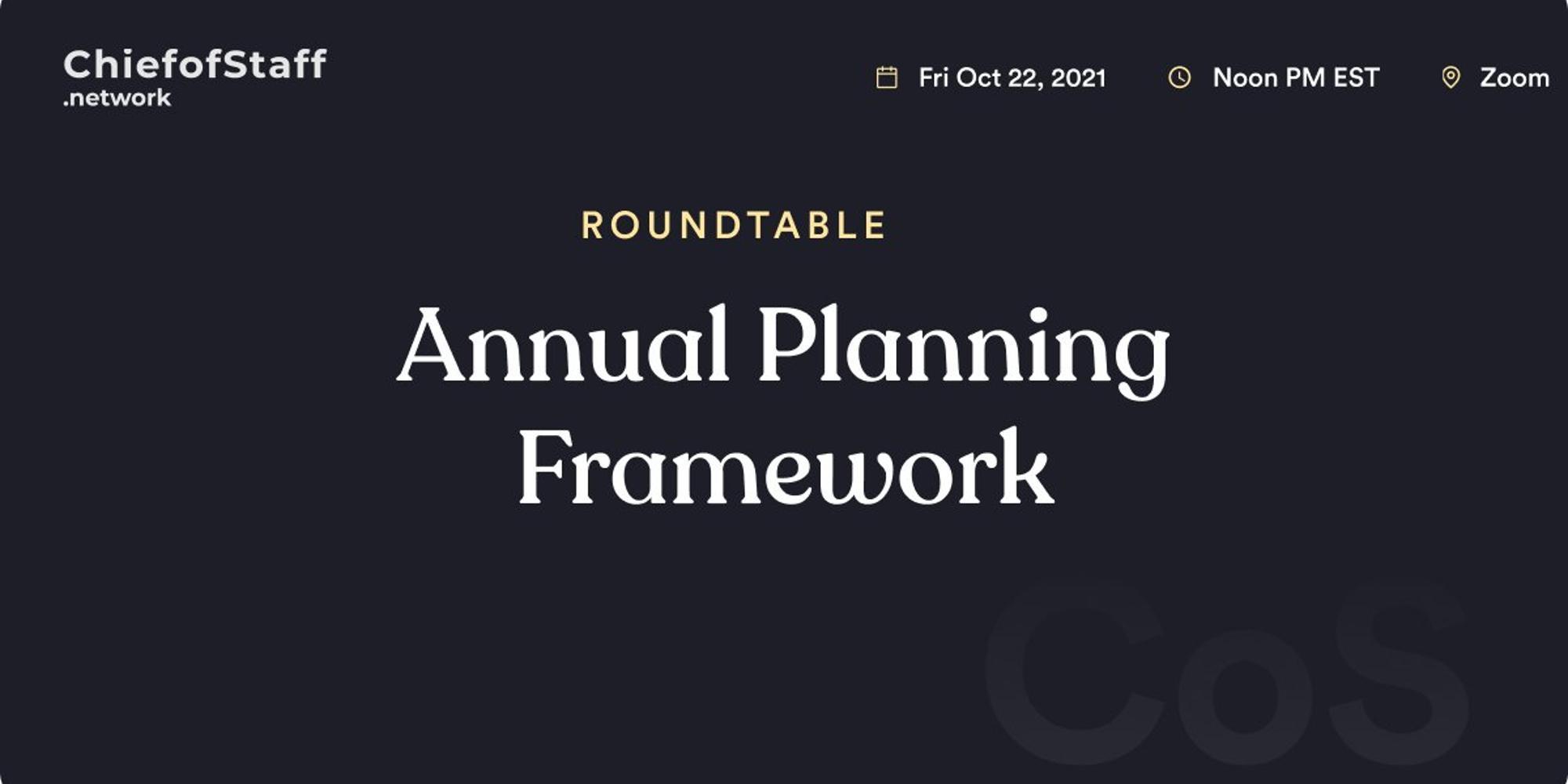 Annual Planning Framework Roundtable