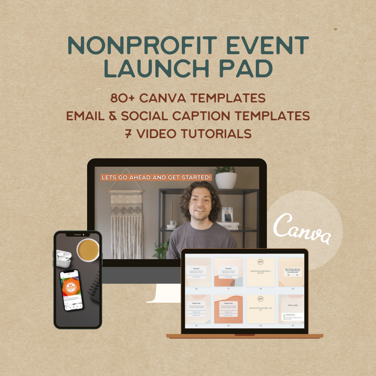 Nonprofit event launch pad. 80+ Canva templates, email and social caption templates, and 7 video tutorials.
