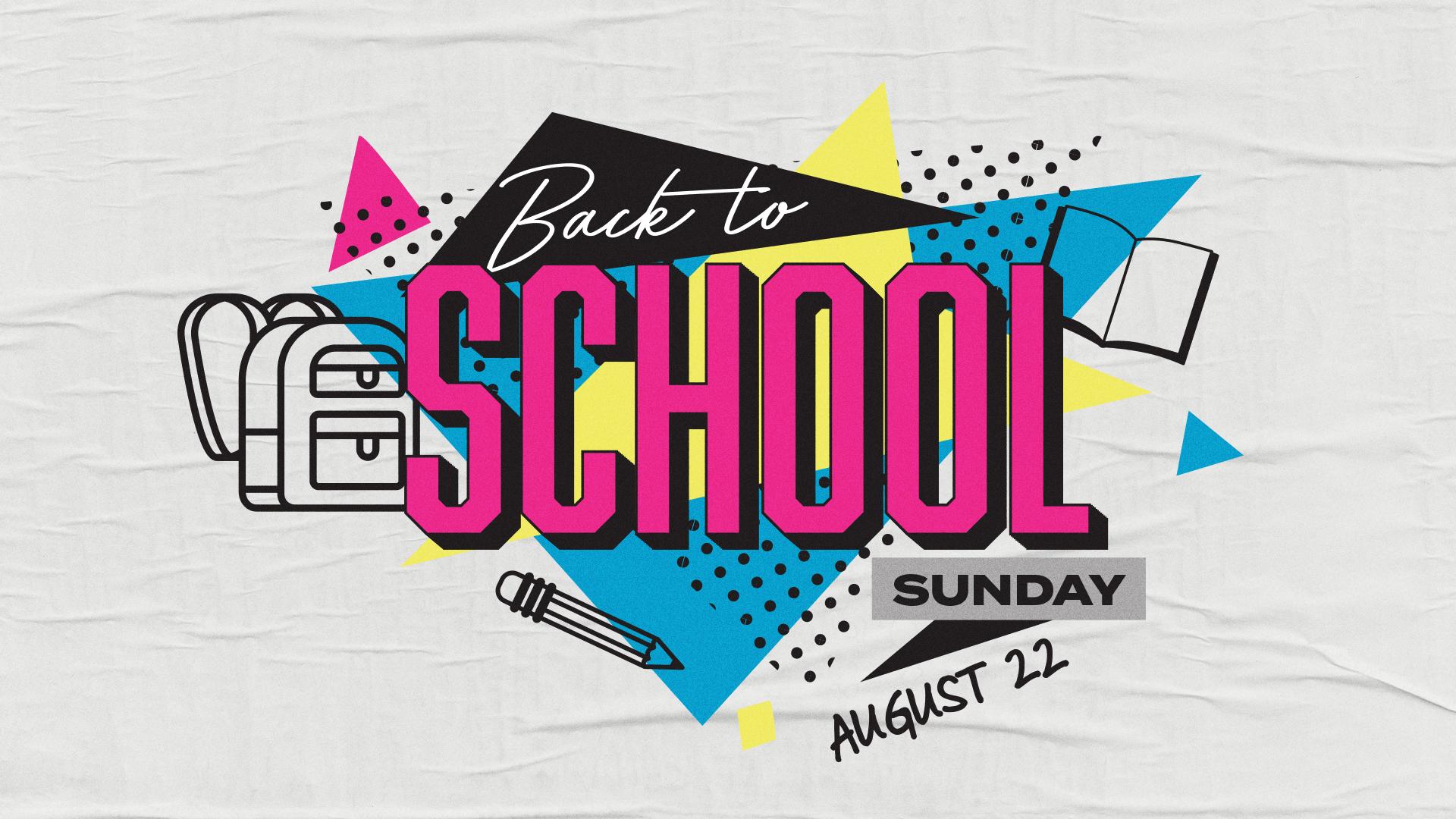 Back to School Sunday