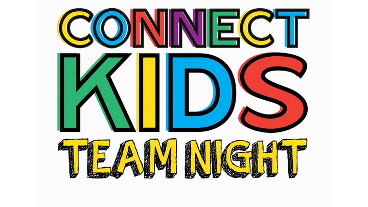 Connect Kids Team Night