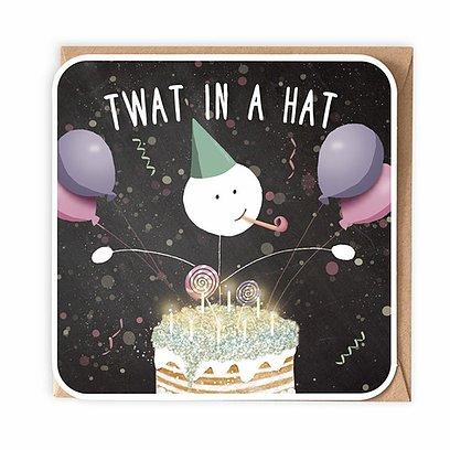 Twat in a hat Greetings Card