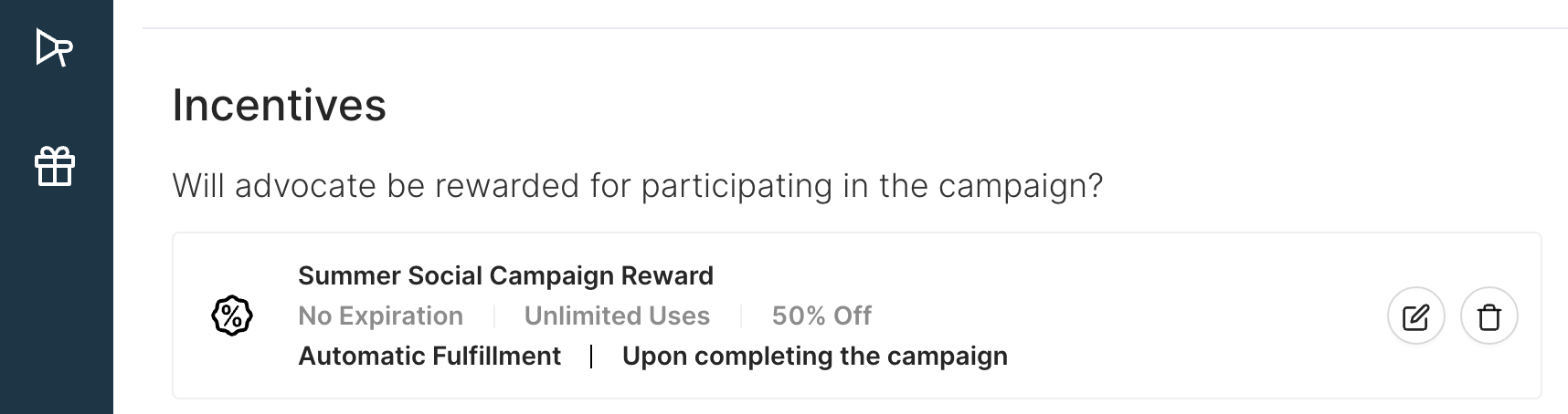 Eliminate busy work with automatic campaign incentives