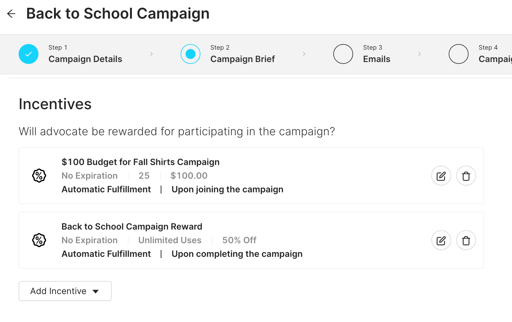 Offer incentives for joining a campaign, completing a campaign, or both!