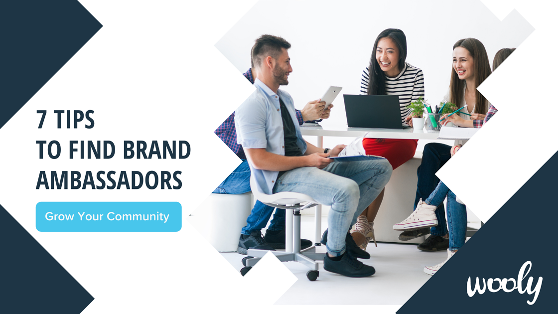 7 tips of recruiting people to do ambassador marketing