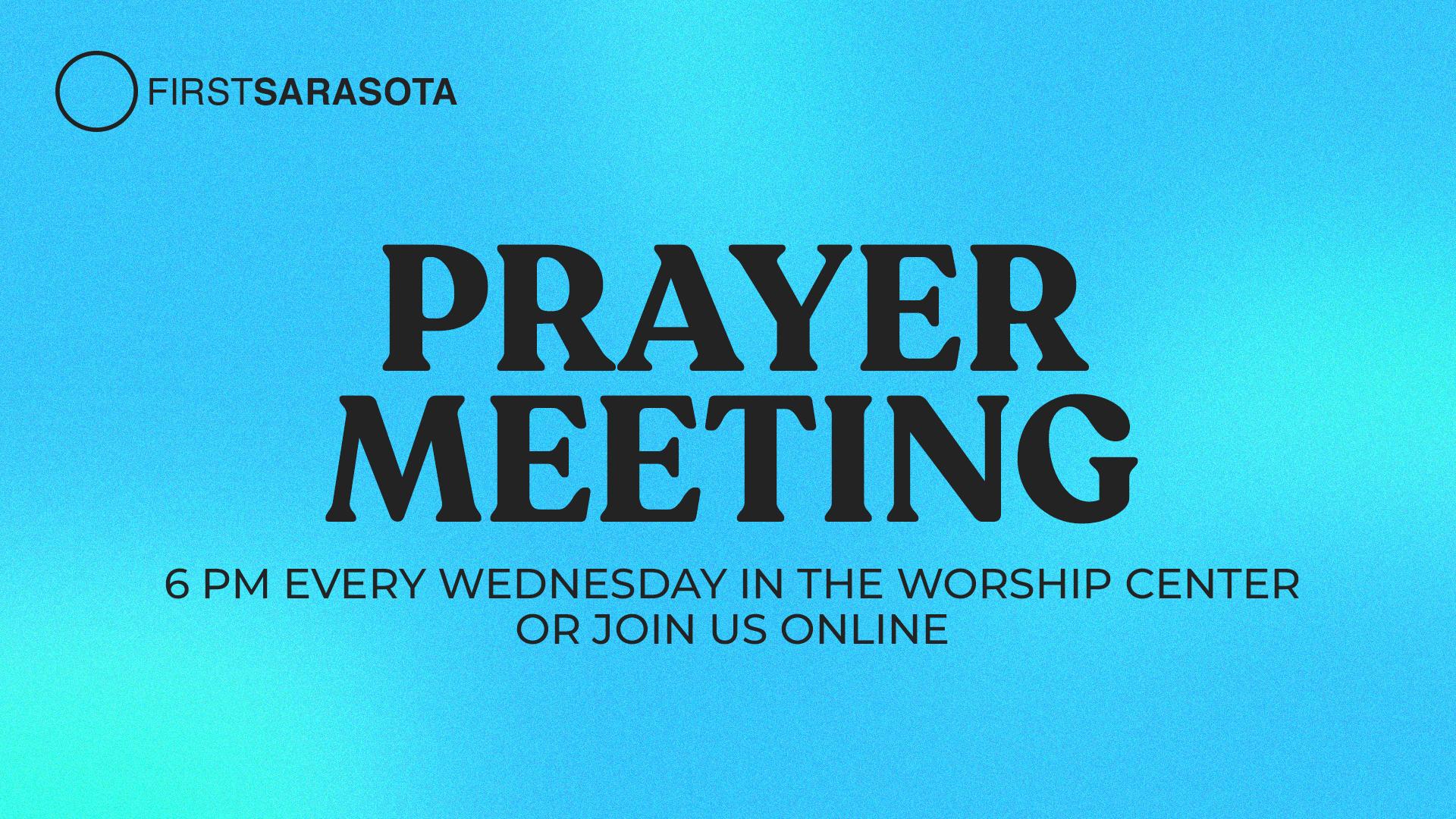 Prayer Meeting at First Sarasota