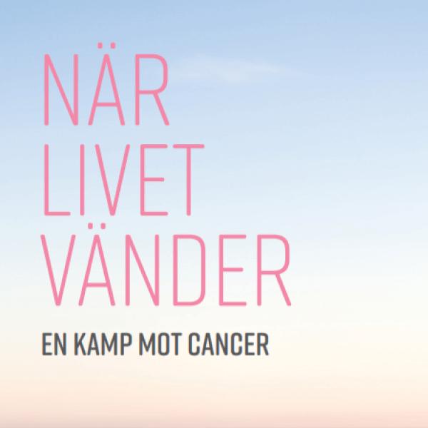 Bok: När livet vänder - En kamp mot cancer