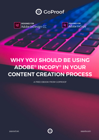 Why you should be using Adobe InCopy in your content creation process