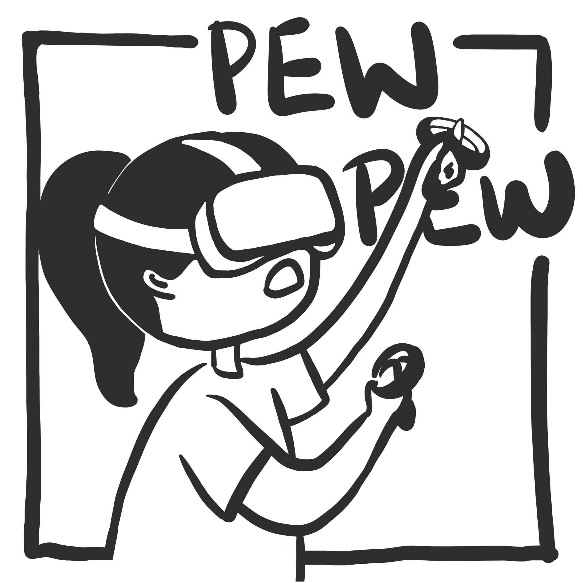 Pew pew: virtual reality gaming