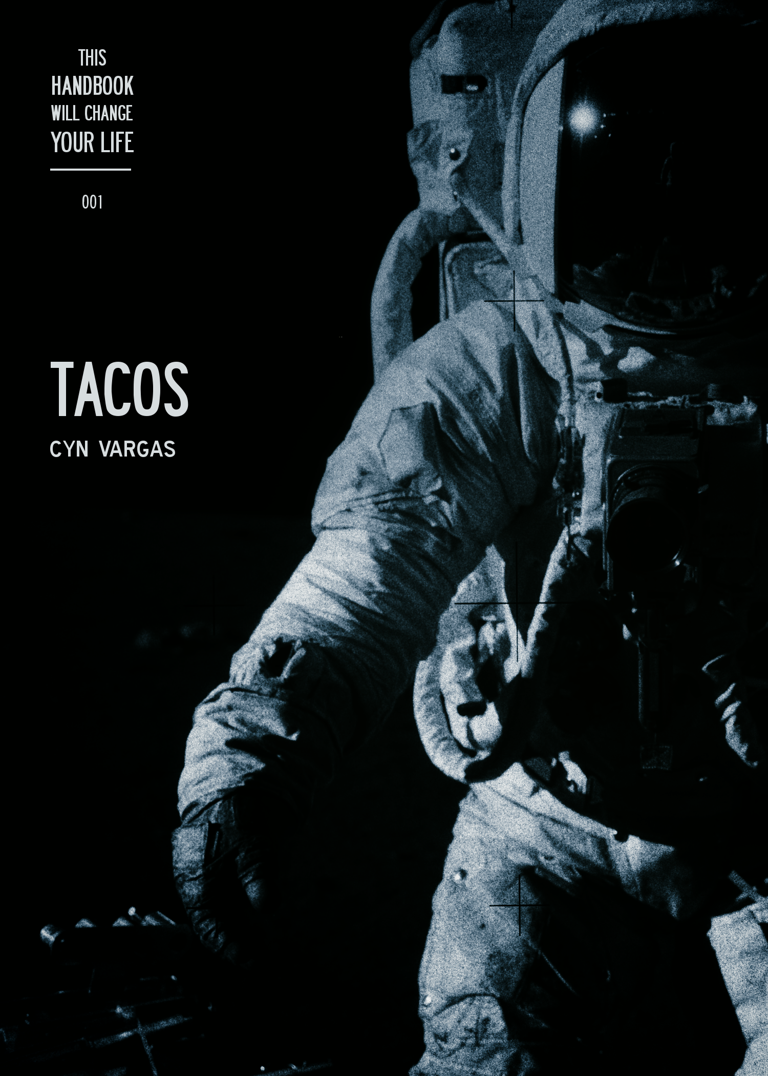 This Handbook Will Change Your Life 001 - TACOS (Volume 1)