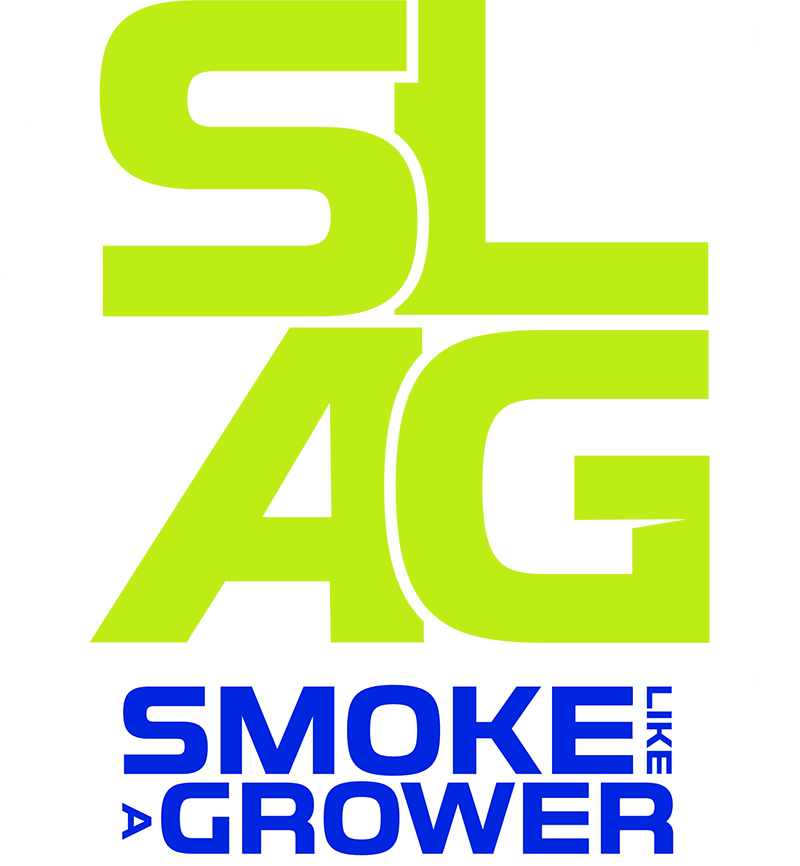 SLAG™ Smoke Like A Grower™