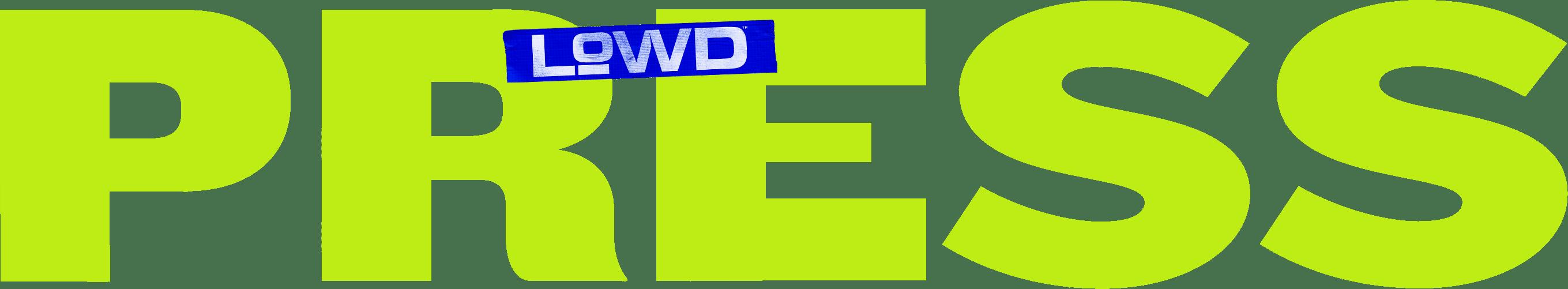 LOWD™ Press
