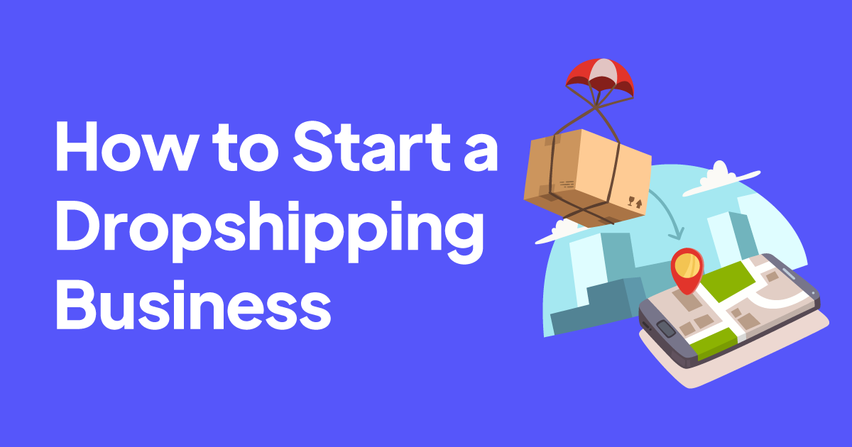How to Start a Dropshipping Business (Profitable in 2021)
