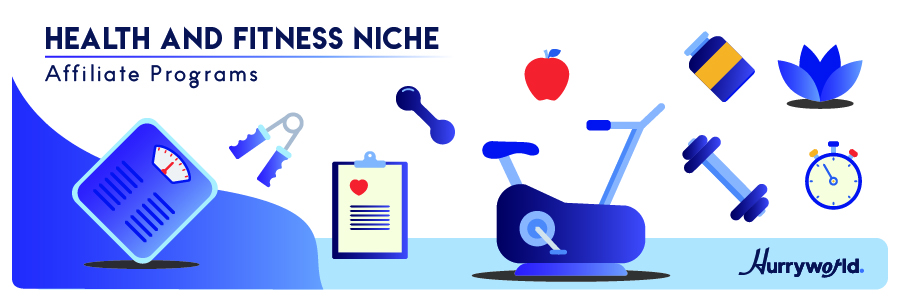 Health and Fitness Niche Affiliate Programs
