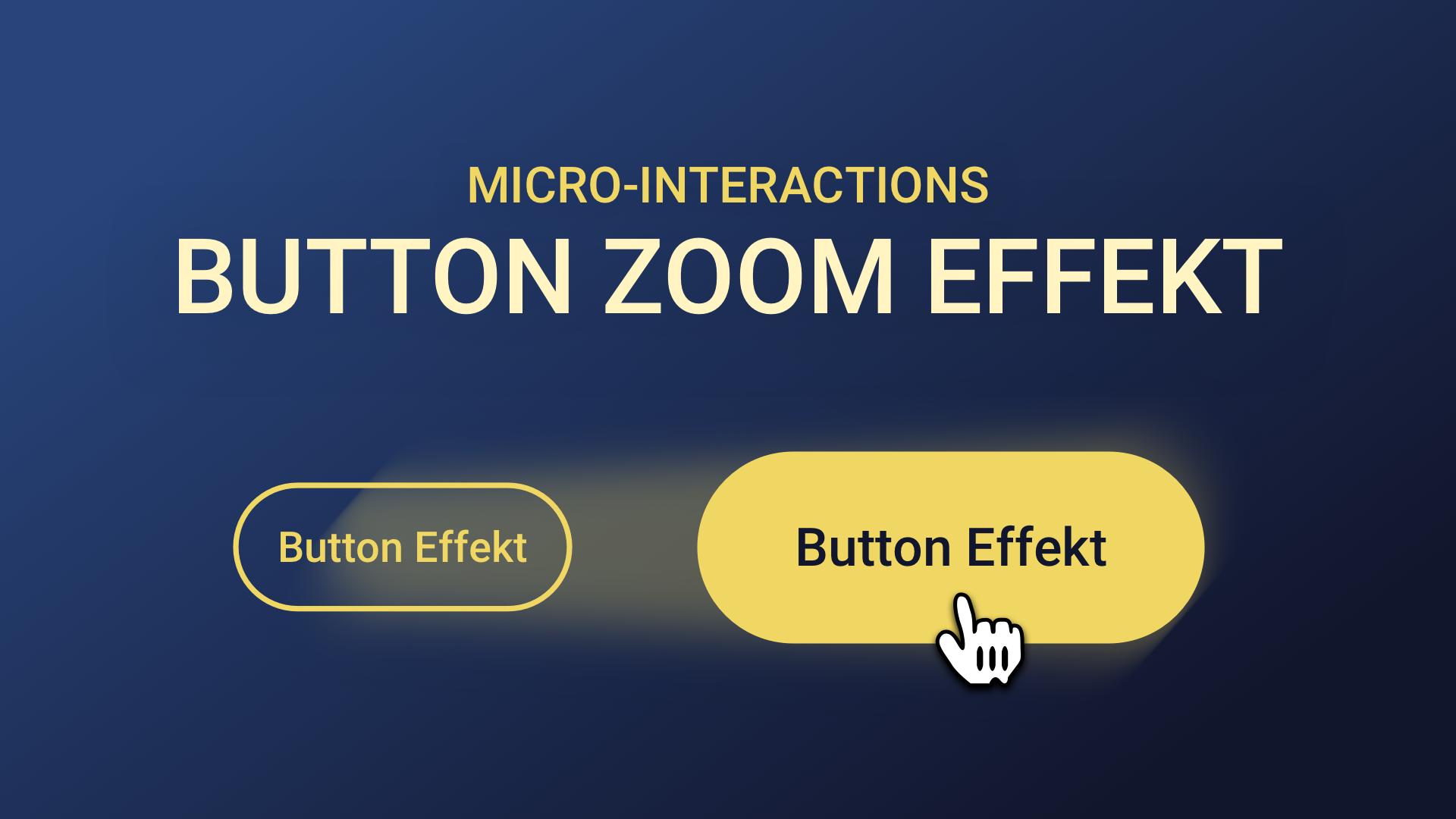 Button Zoom Hover Effekt