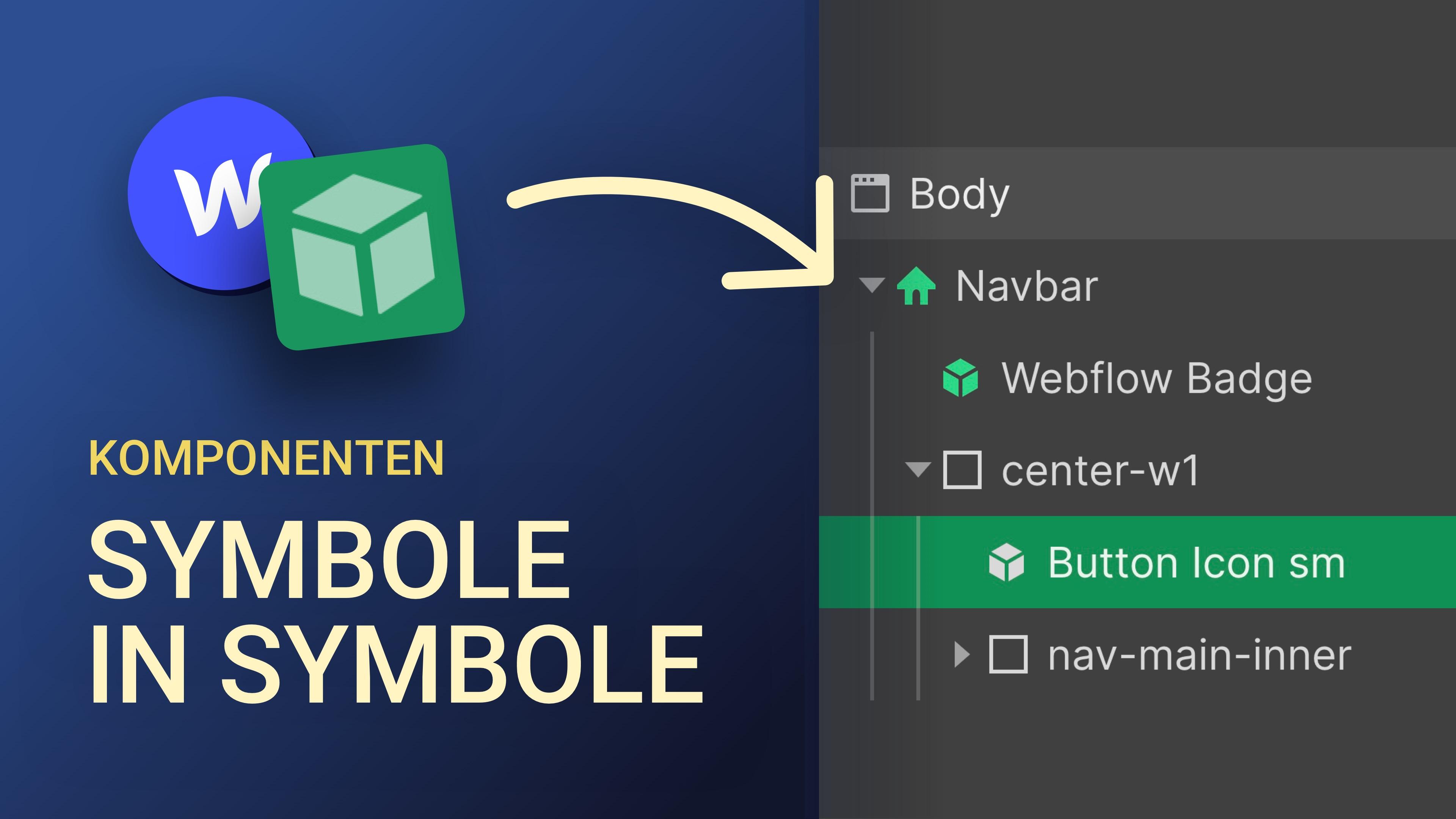 Symbole in Symbole kopieren – Komponenten in Webflow verschachteln