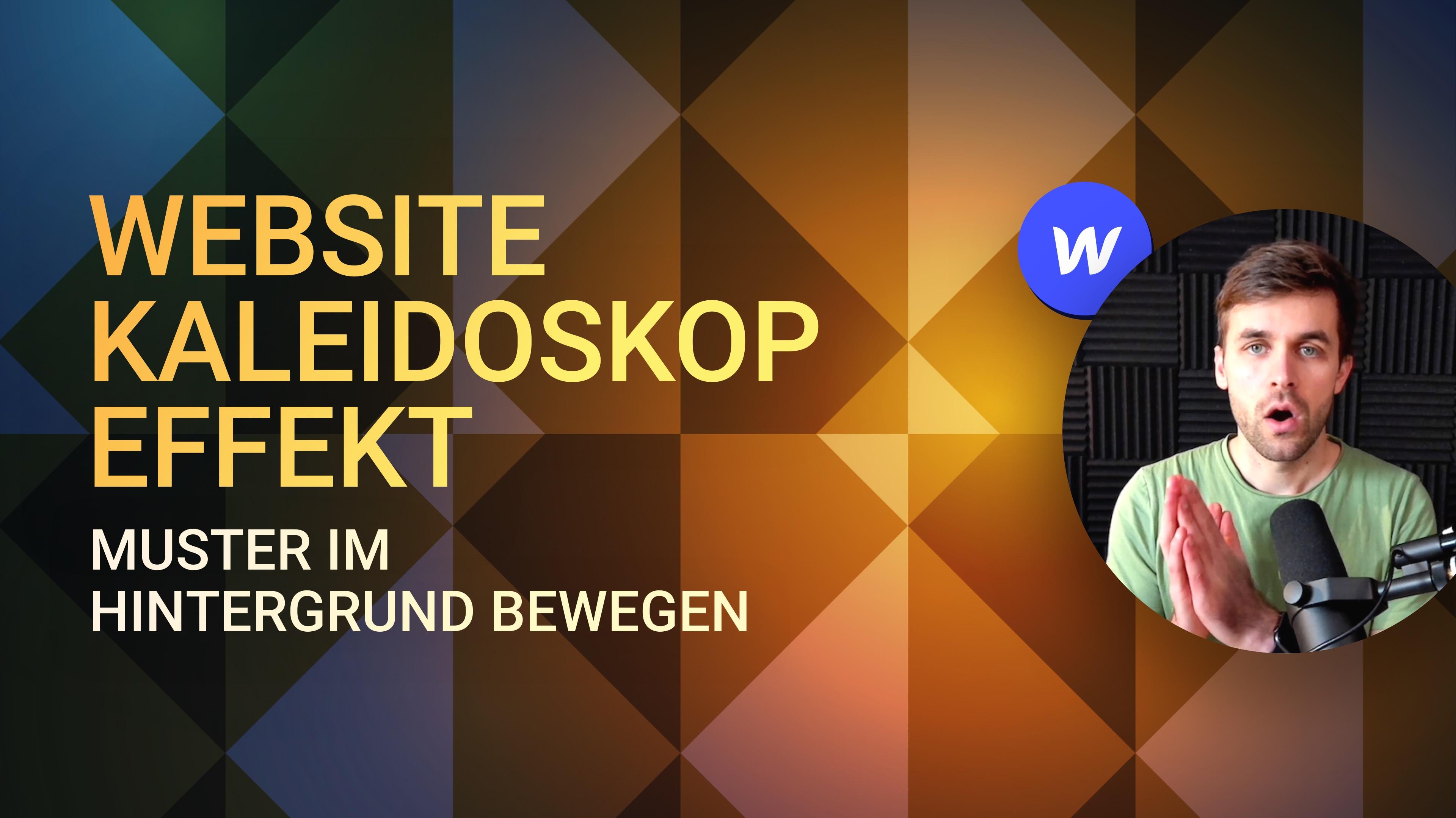 Kaleidoskop Effekt in Webflow – Muster im Hintergrund bewegen
