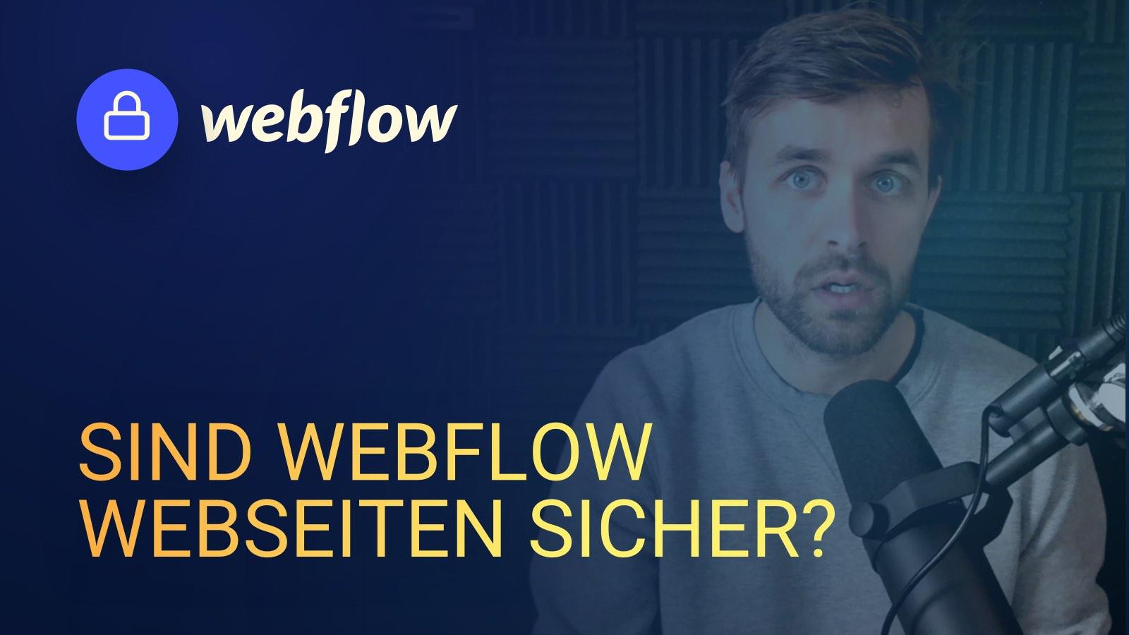 Sind Webflow Webseiten sicher?