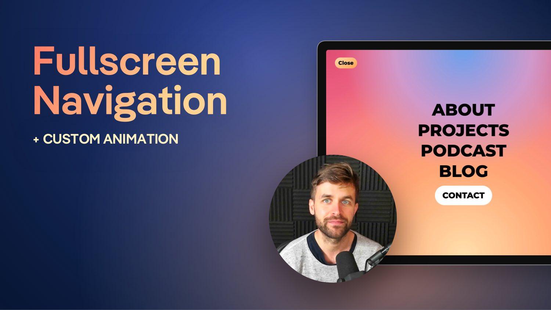 Fullscreen Webflow Navigation + Animation