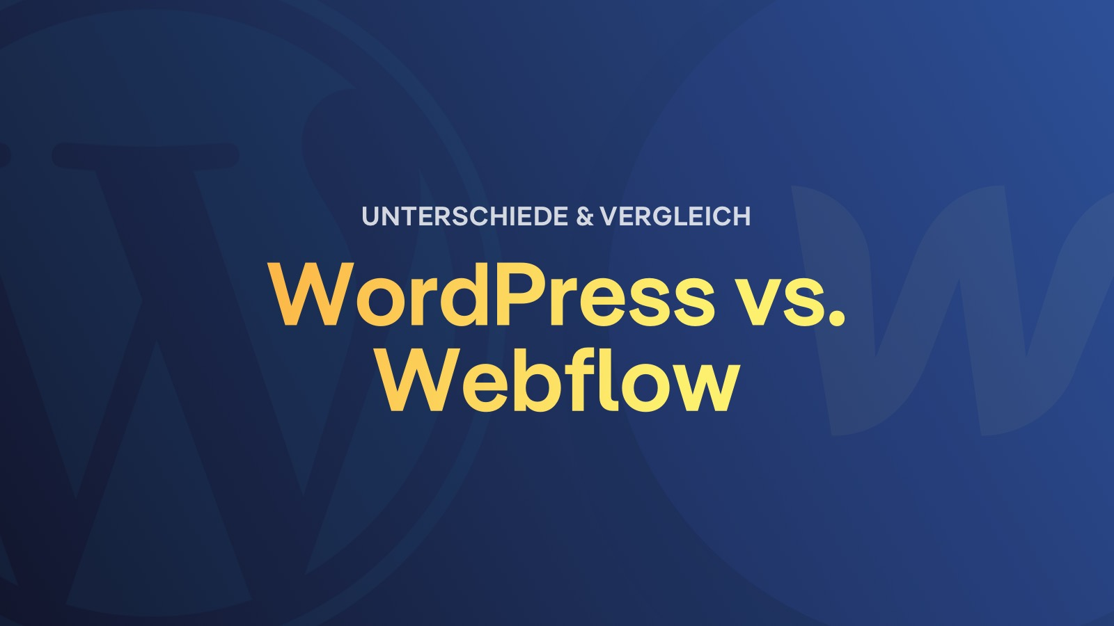 Wordpress vs Webflow Vergleich