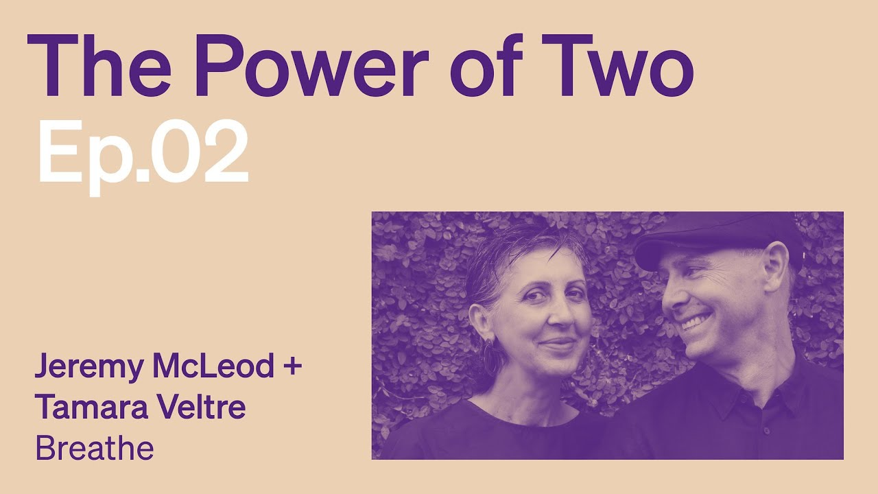 The Power of Two Podcast with Jeremy McLeod & Tamara Veltre