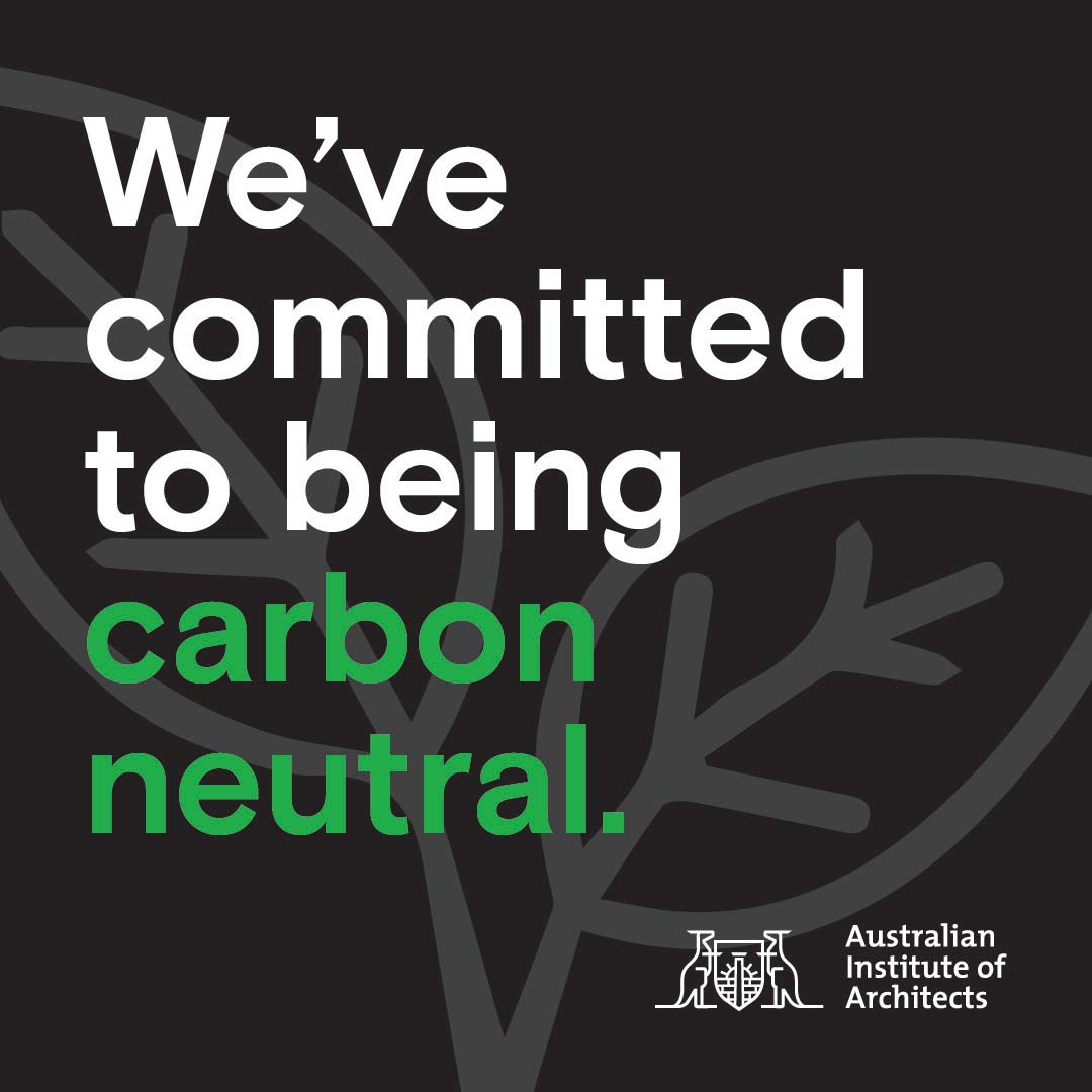 The Australian Institute of Architects commits to carbon neutrality