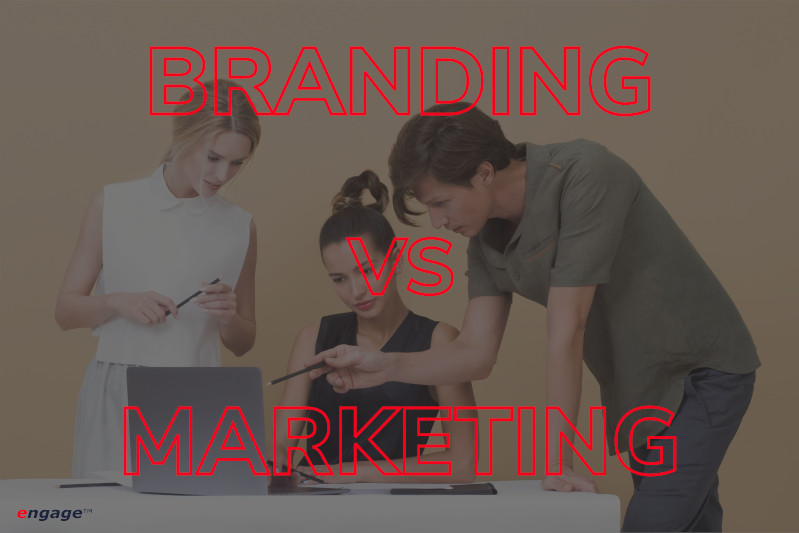 engage - Branding vs Marketing - What's Best for Your Business?