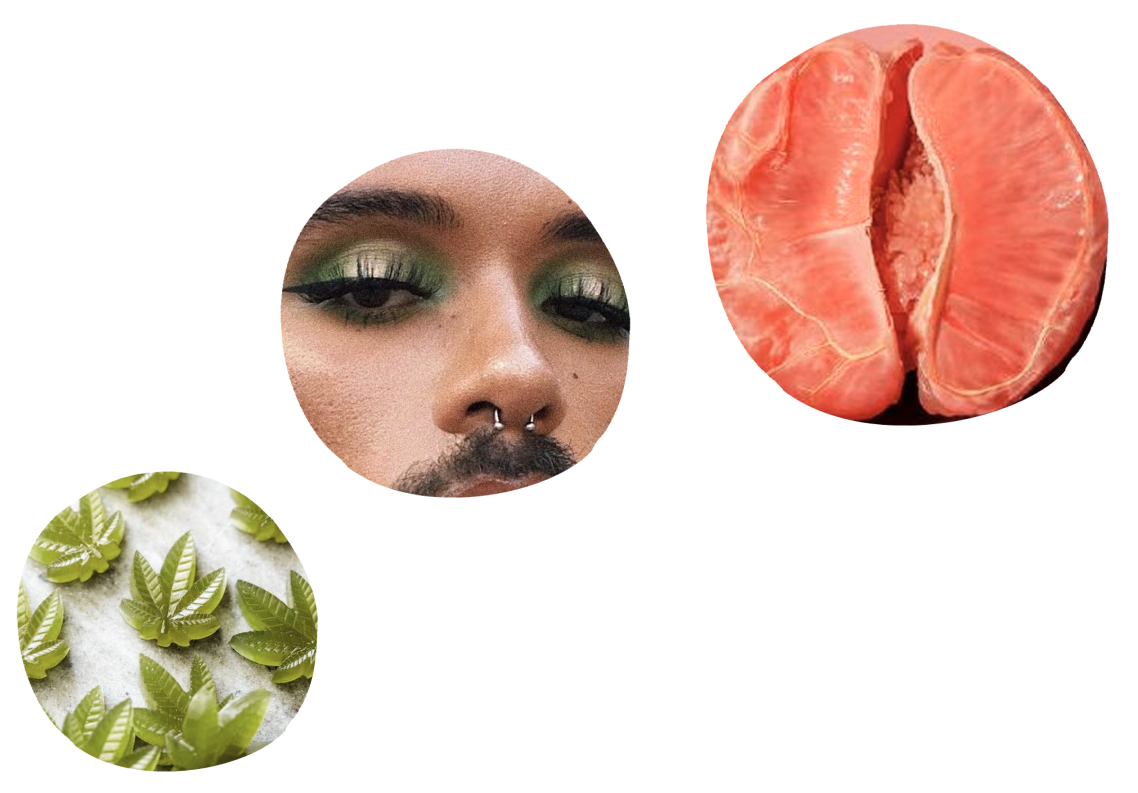 Three balls to juggle with: CBD gummies, a man wearing green eye-shadow and a vulva-looking grapefruit