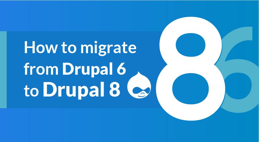 drupal 6 to drupal 8 migration