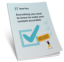 Everything you need to know to make your content accessible PDF
