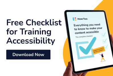 Free checklist for training accessibility. Download now.